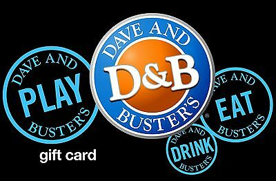 Dave and Busters Gift Card $25 - $50