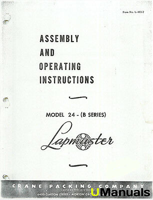 Lapmaster B Model 24 Lapping Machine Instruction and Parts Manual