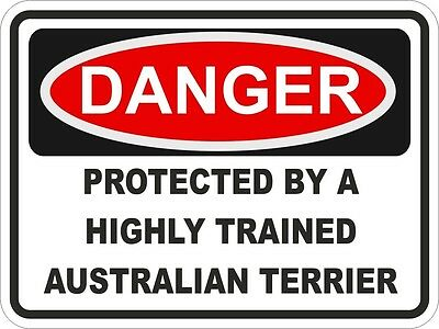 1x DANGER PROTECTED BY AUSTRALIAN TERRIER WARNING FUNNY STICKER DOG Aufkleber