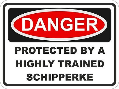 1x DANGER PROTECTED BY SCHIPPERKE WARNING FUNNY STICKER DOG PET Aufkleber DECAL