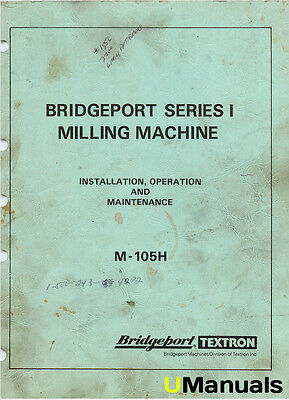 Bridgeport M-105H Series I Mill Instruction and Maintenance Manual