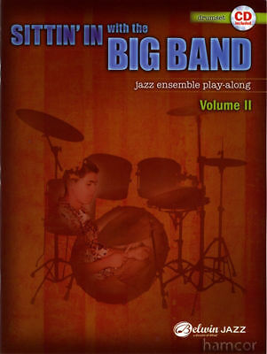 Sittin In with the Big Band Vol 2 Drums Jazz Play-Along