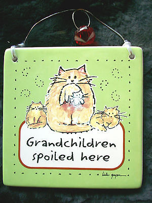 """GRANDCHILDREN SPOILED HERE... Cat Wall Tile Tumbleweed Pottery Decoration 5""""x5"""""""