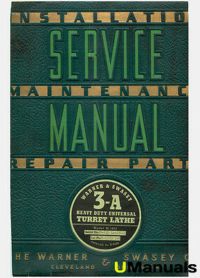 Warner & Swasey 3-A M-1950 Lot 1-6 Turret Lathe Service and Parts Manual