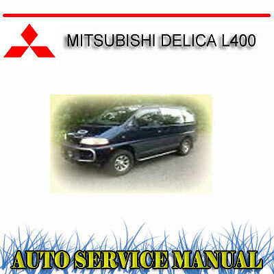 Mitsubishi Delica L400 1995-1999 Service Repair Manual ~ Dvd
