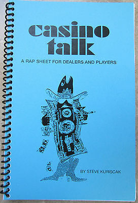 Casino Talk, a Rap Sheet by Steve Kuriscak, Author Signed, 3rd Edition 2011