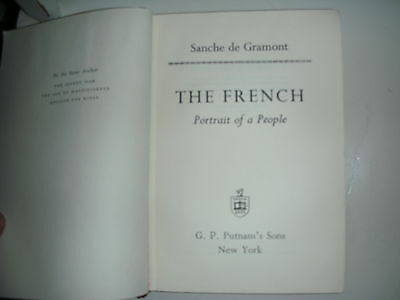 The French Portrait Of A People By Sanche de Gramont (1969) First Edition Hardco