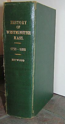 History of Westminster Massachusetts 1728-1893 Heywood 1st Edition