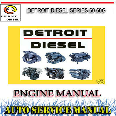 Detroit Diesel Series 60 60G Engine Workshop Service Repair Manual ~ Dvd