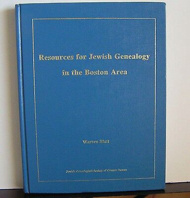 Resources for Jewish Genealogy in the Boston Area 1996 Blatt HC