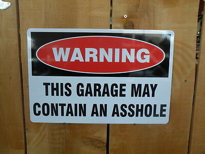 "Custom ""Garage May Contain A$$hole"" Mancave Sign"