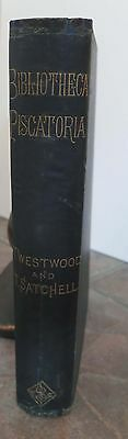 Bibliotheca Piscatoria 1883 Westwood Books on Angling Fisheries Fish-Culture