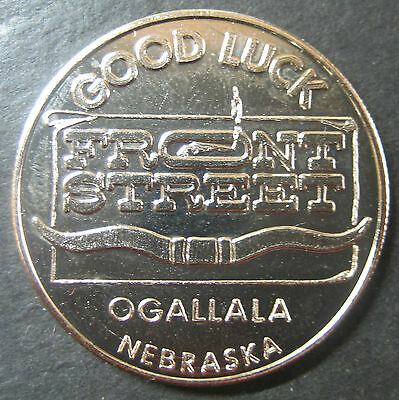 Front St. Ogallala Nebraska Good Luck Coin! Home of Crystal Palace Revue!
