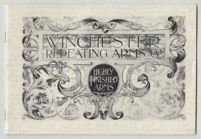 Gun Book: Winchester Repeating Arms Co. Highly Finished Arms, 1897 Reprint