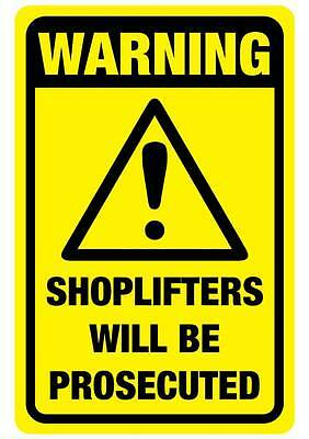 Shoplifters will be prosecuted sticker  290mm x 190mm free post