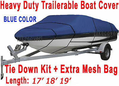 17' 18' 19' V-Hull Fish - Ski Trailerable Boat Cover Blue Color All Weather FT