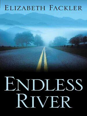 Endless River by Elizabeth Fackler (Book, 2005)
