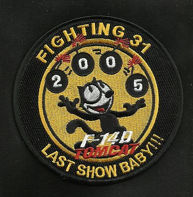 """Usn F-14 Tomcat Squadron """"last Show Baby"""" Military Patch Fighting 31"""