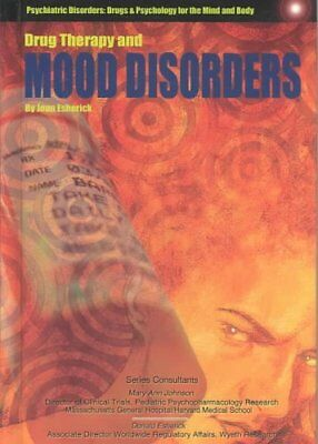 Drug Therapy and Mood Disorders by Joan Esherick (Hardback, 2004)