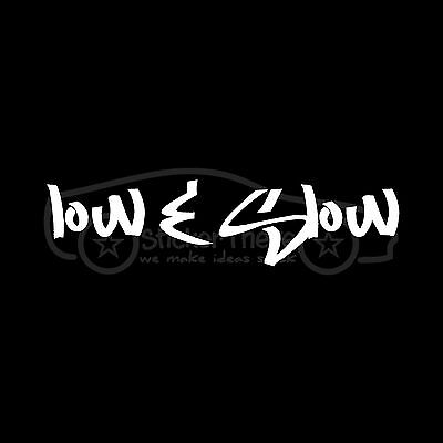 LOW AND SLOW Decal Car Mini Truck Sticker Lowrider Stance Lowered Slammed JDM S2