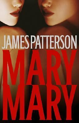 Mary, Mary No. 11 by James Patterson (2005, Hardcover)