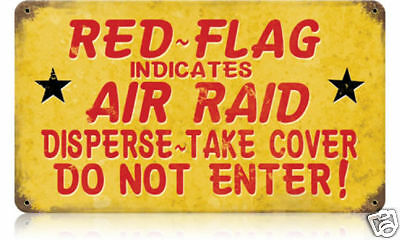 """""""Red Flag Indicates Air Raid"""" Vintage Metal Sign - Made in the USA"""