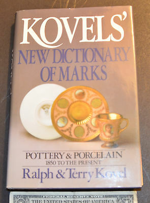Kovels' New Dictionary of Marks : Pottery and Porcelain 1850 to Present by...