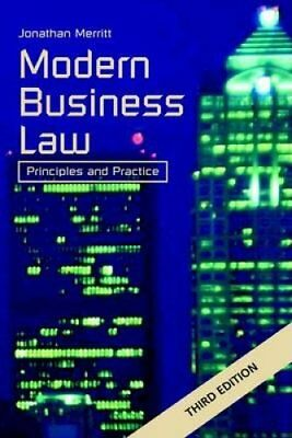 Modern Business Law: Principles and Practice by Jonathan Merritt (Hardback,...