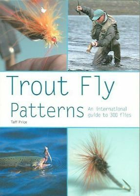 Trout Fly Patterns - Taff Price NEW BOOK Fly Tying for Fish or Fishing