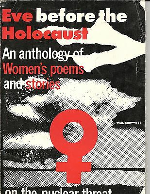 Early 80s era UK Feminist Pacifist Poetry Book EVE BEFORE THE HOLOCAUST Nuclear
