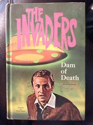 The Invaders: Dam Of Death By Jack Pearl Illus. By Robert L. Jenney  HC *