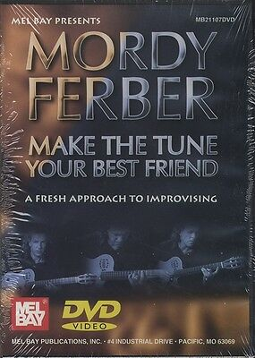 Mordy Ferber Make The Tune Your Best Friend Jazz Guitar Improvising Tuition DVD