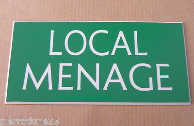 "plaque gravée ""LOCAL MENAGE"" SIGNALETIQUE format 150 X 75 MM"