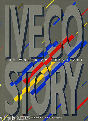 AA Libro Iveco Story The World of Transport Norden Publishing Sanguineti&Salazar