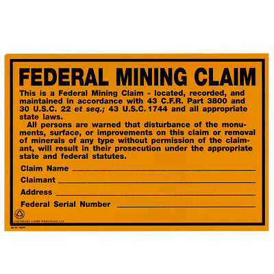 Federal Mining Claim Sign NO Prospecting Protect Your Mining Claims Aluminum