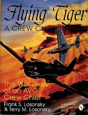 Book - Flying Tiger: A Crew Chief's Story: The War Diary of an AVG Crew Chief