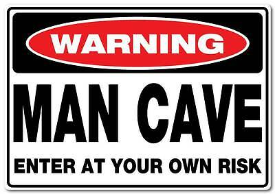 Warning man cave sticker water and fade proof  300mm x 210mm beer bar