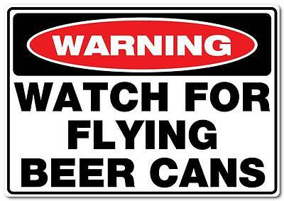 Warning Flying Beer Cans sticker water and fade proof  300mm x 210mm beer bar