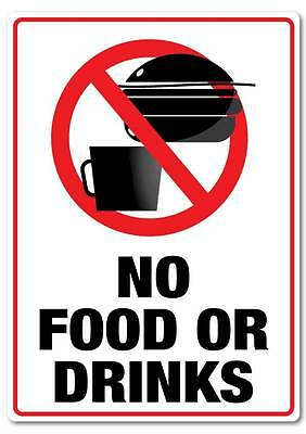 No food or drinks sticker quality water & fade proof  large 290mm x 190mm