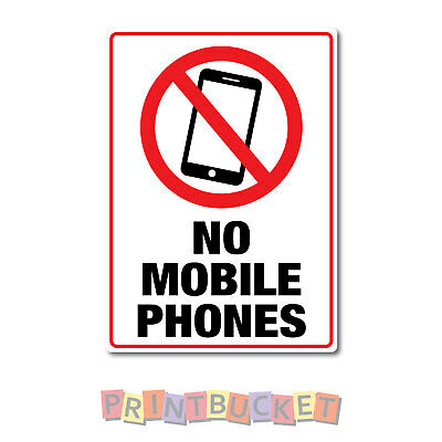 No mobile phones sign quality water & fade proof 290mm x 190mm