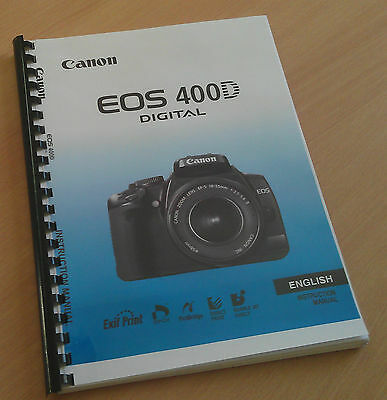 Printed Canon EOS 400D Digital Camera Instruction Manual / User Guide