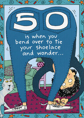 50 Is When You Funny 50th Birthday Card - Greeting Card by Oatmeal Studios