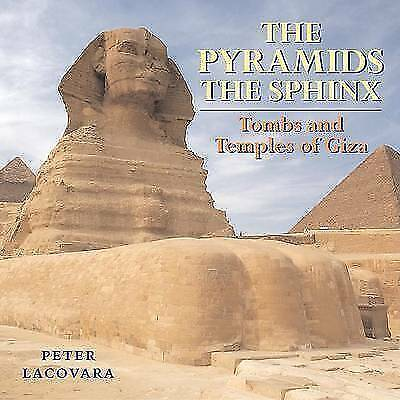 NEW EGYPTIAN BOOK of EGYPT The Pyramids, The Sphinx: Tombs and Temples of Giza