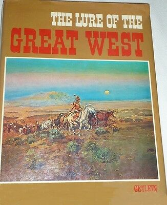 THE LURE OF THE GREAT WEST FRANK GETLEIN HARDCOVER w/DUSTCOVER 1973