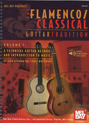 The Flamenco / Classical Guitar Tradition Volume 1 Music Book & Audio Downloads