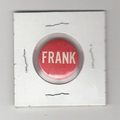 """[44081] Vintage Political Campaign Button Unknown Candidate """"frank"""""""