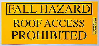 Osha Safety Decal: Fall Hazard, Roof Access Prohibited