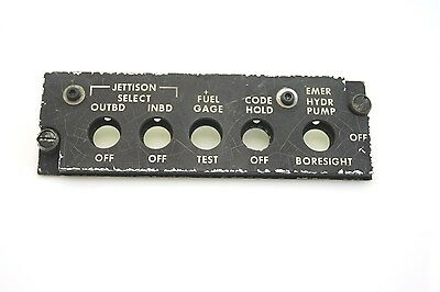 Aircraft Control Panel JETTISON OUTBD/INBD- FUEL GAGE- CODE HOLD- EMER HYDR PUMP