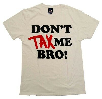 Don't Tax Me Bro Political Vintage Style Junk Food Adult T-Shirt Tee
