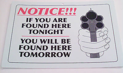 Notice Found Here Tonight Found Here Tomorrow ManCave Security Warning Sign